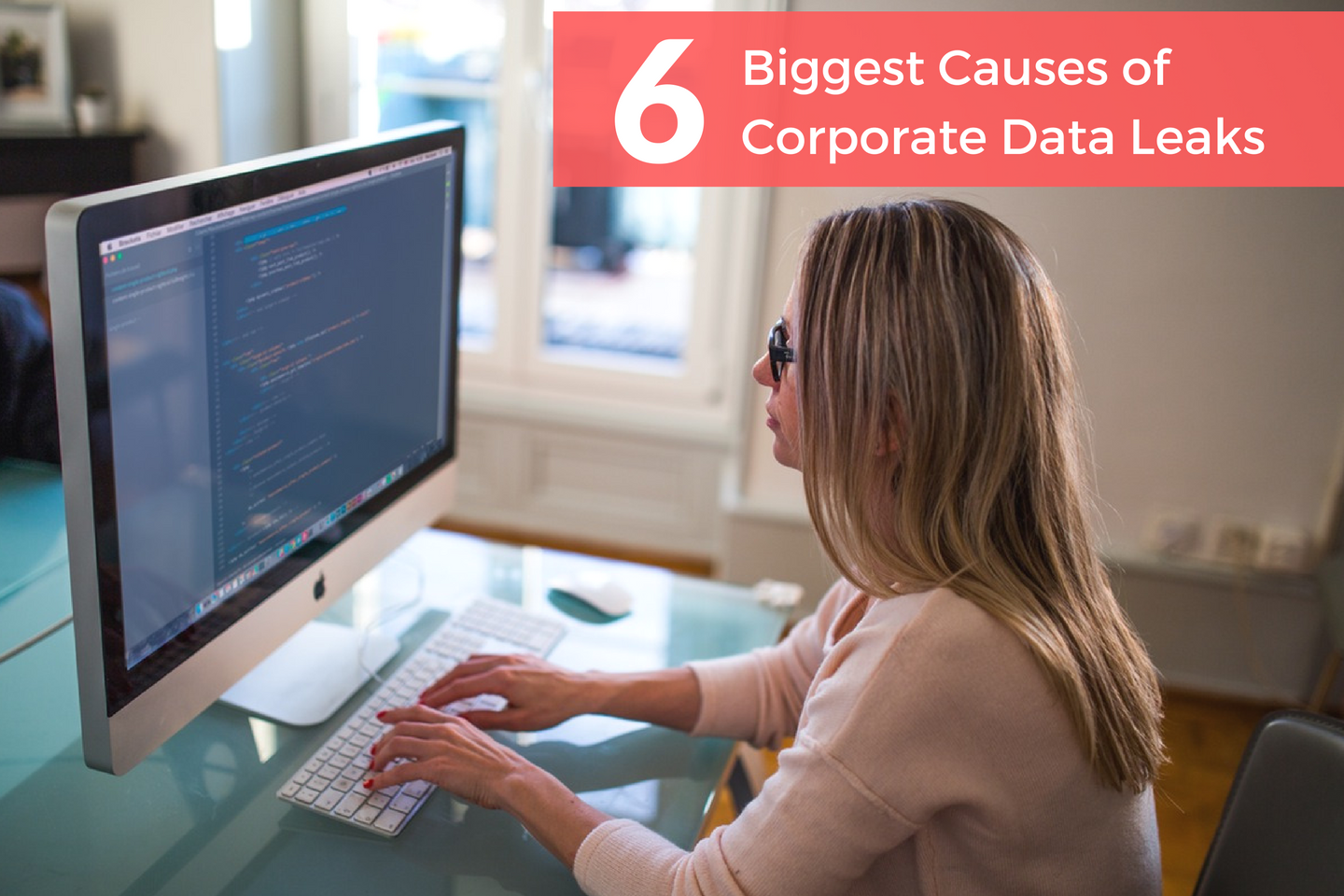 Main Causes of Data Leaks