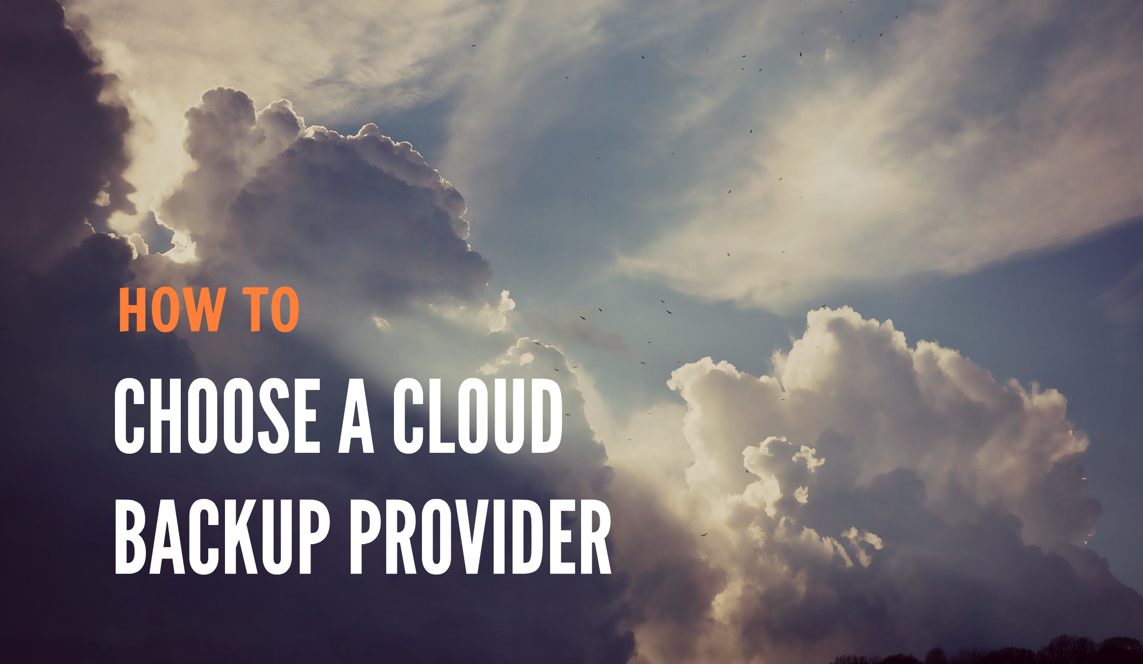 How to choose a cloud backup provider