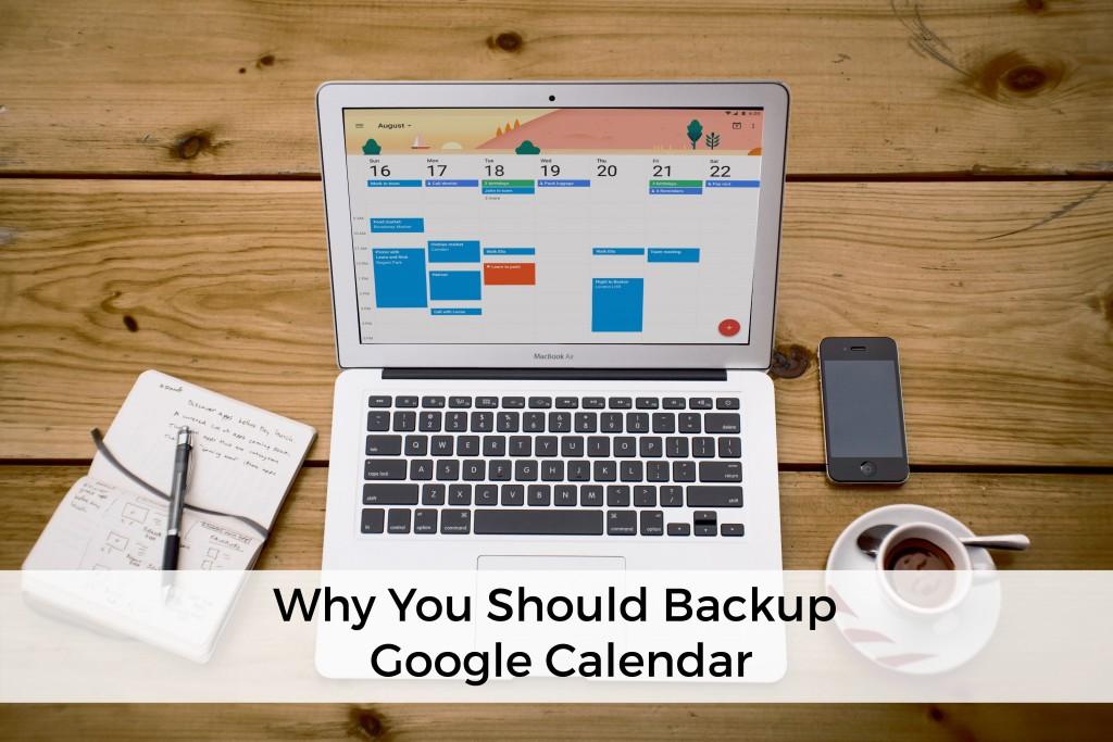 why-backup-google-calendar