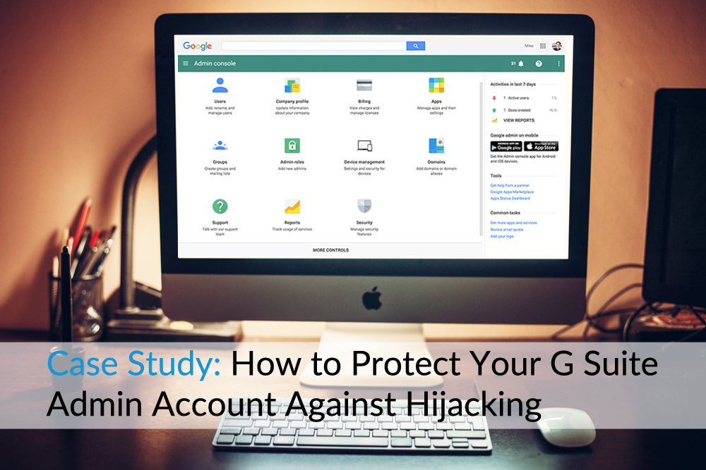 case-study-protect-g-suite-admin-account-hijacking