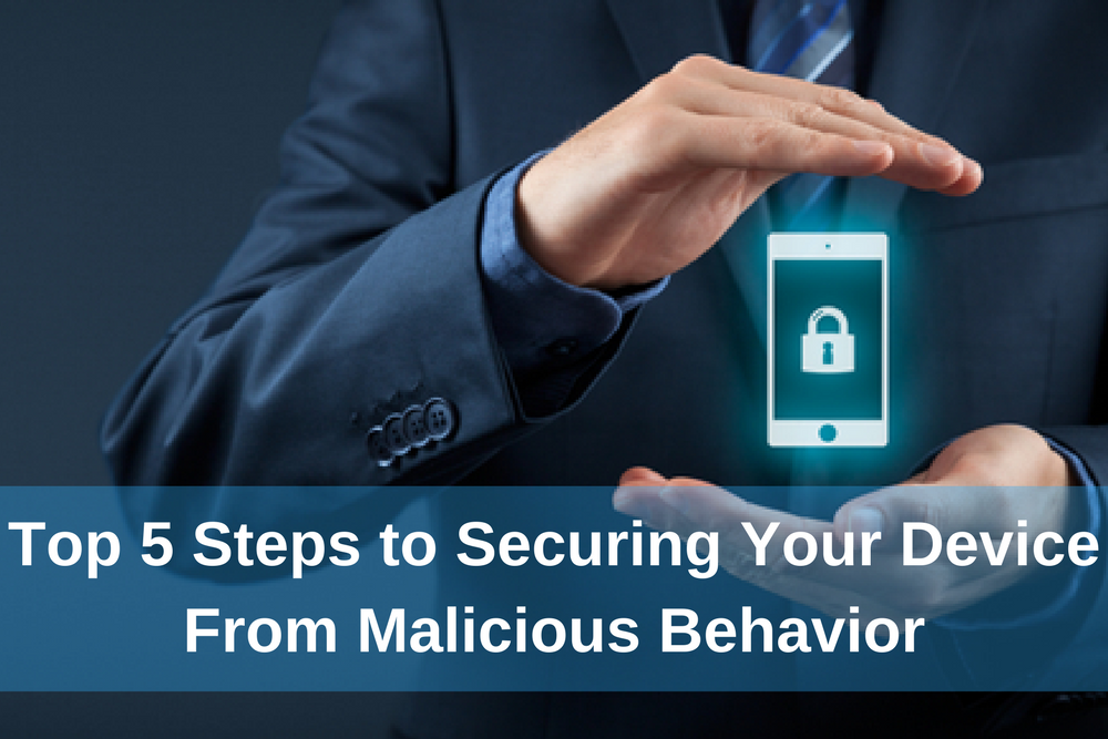 Spinbackup Top 5 Steps to Securing Your Device From Malicious Behavior