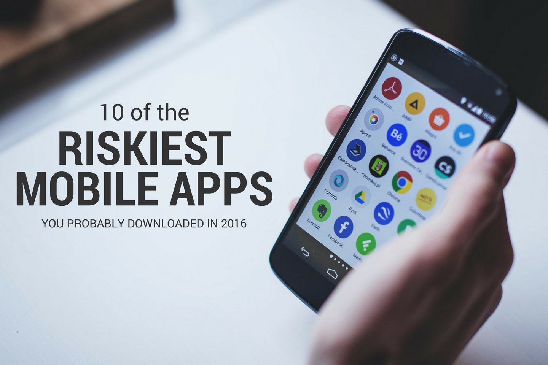 Spinbackup top riskiest mobile apps downloaded 2016