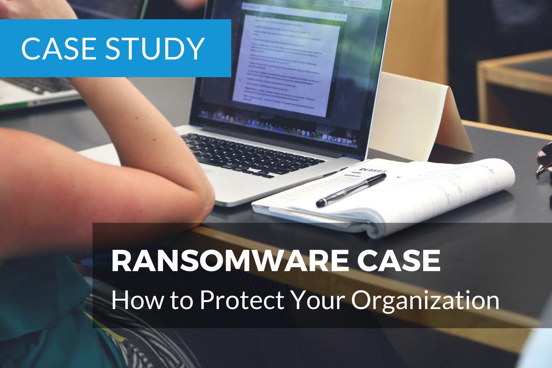 Ransomware Case Study