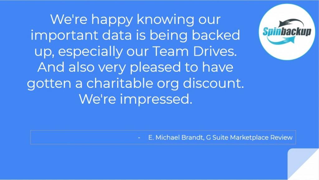 spinbackup customer review google team drives backup