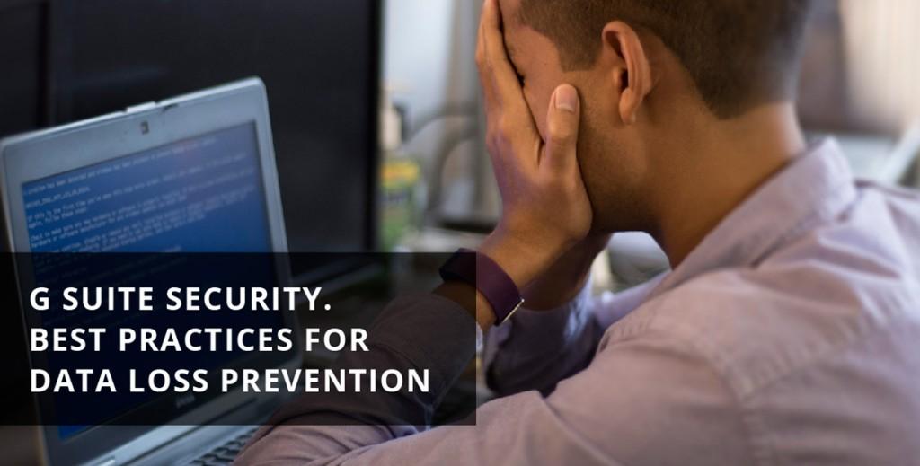 data loss prevention (DLP) for G Suite