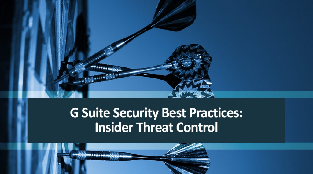 insider threat control dlp for g suite security