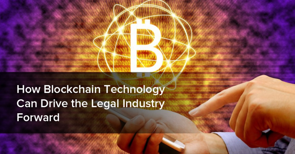 blockchain drives legal industry forward