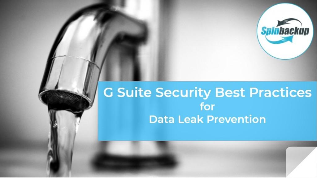 g suite security best practices data leak prevention