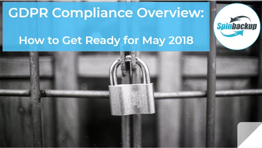 gdpr compliance overview getting ready for may 2018