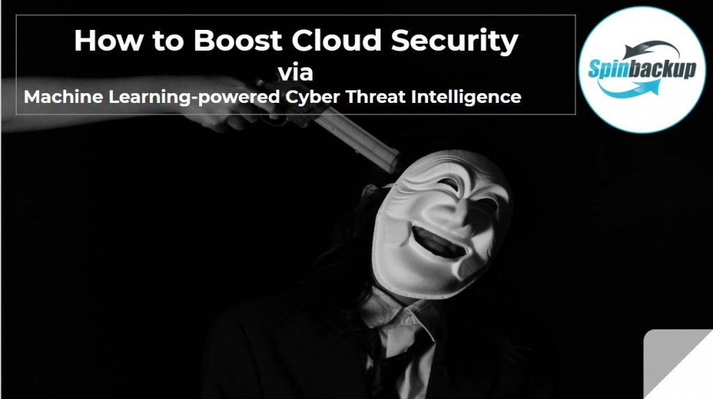 how to boost cloud security via machine learning cyber threat intelligence