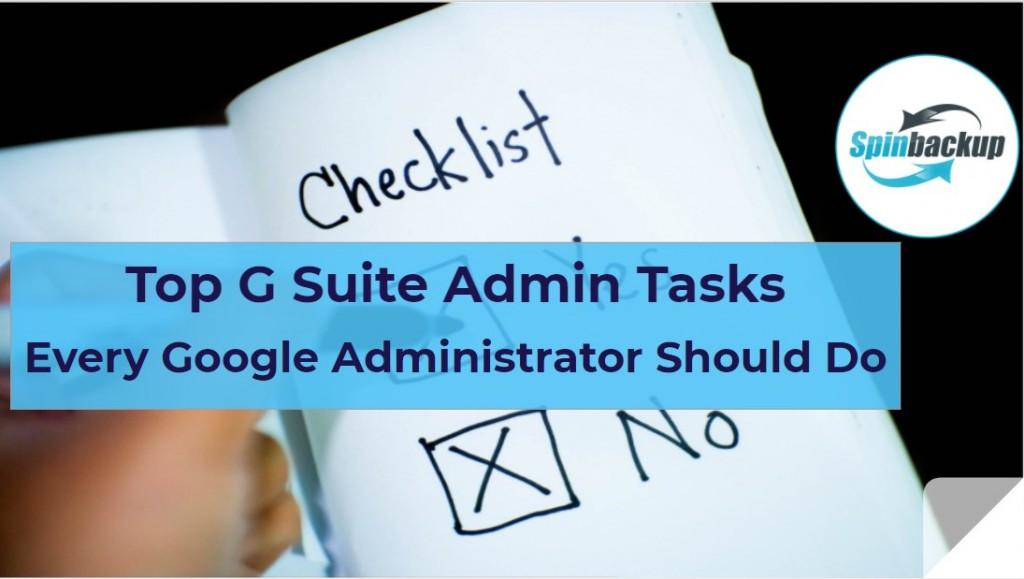 Top G Suite Admin Tasks Every Google Administrator Should Do