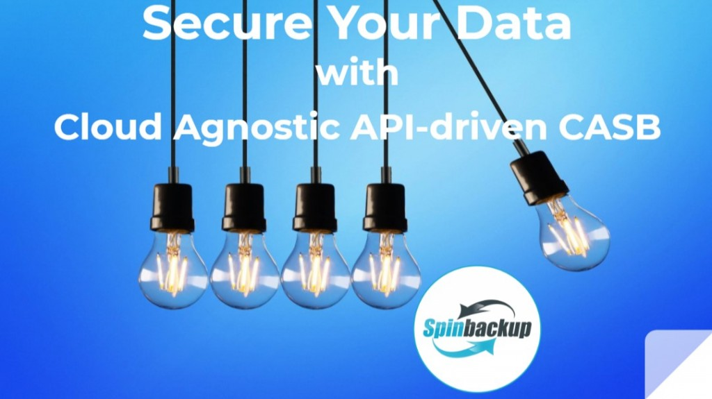 Spinbackup's API driven CASB, businesses can safely, effectively, and confidently utilize public cloud resource