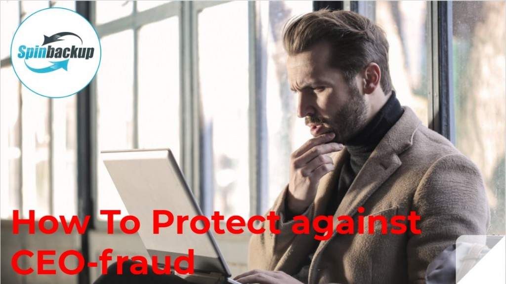 How To Protect against CEO-fraud