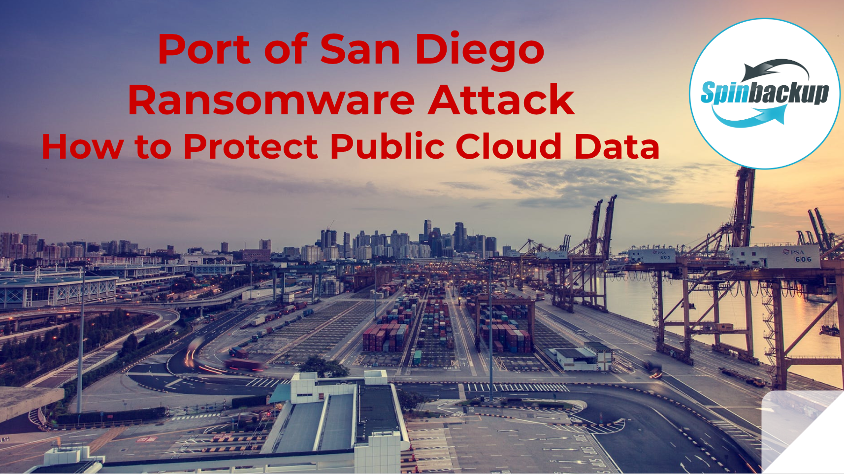 Port of San Diego Ransomware Attack. How to Protect Public Cloud Data