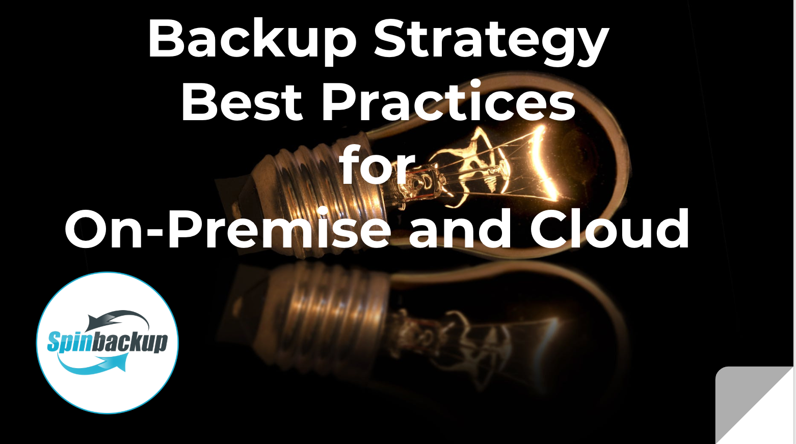 Backup Strategy Best Practices for On-Premise and Cloud