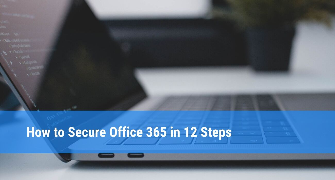 Best practices to secure your Office 365