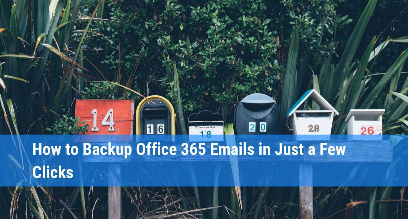 How to Backup Office 365 Mailbox