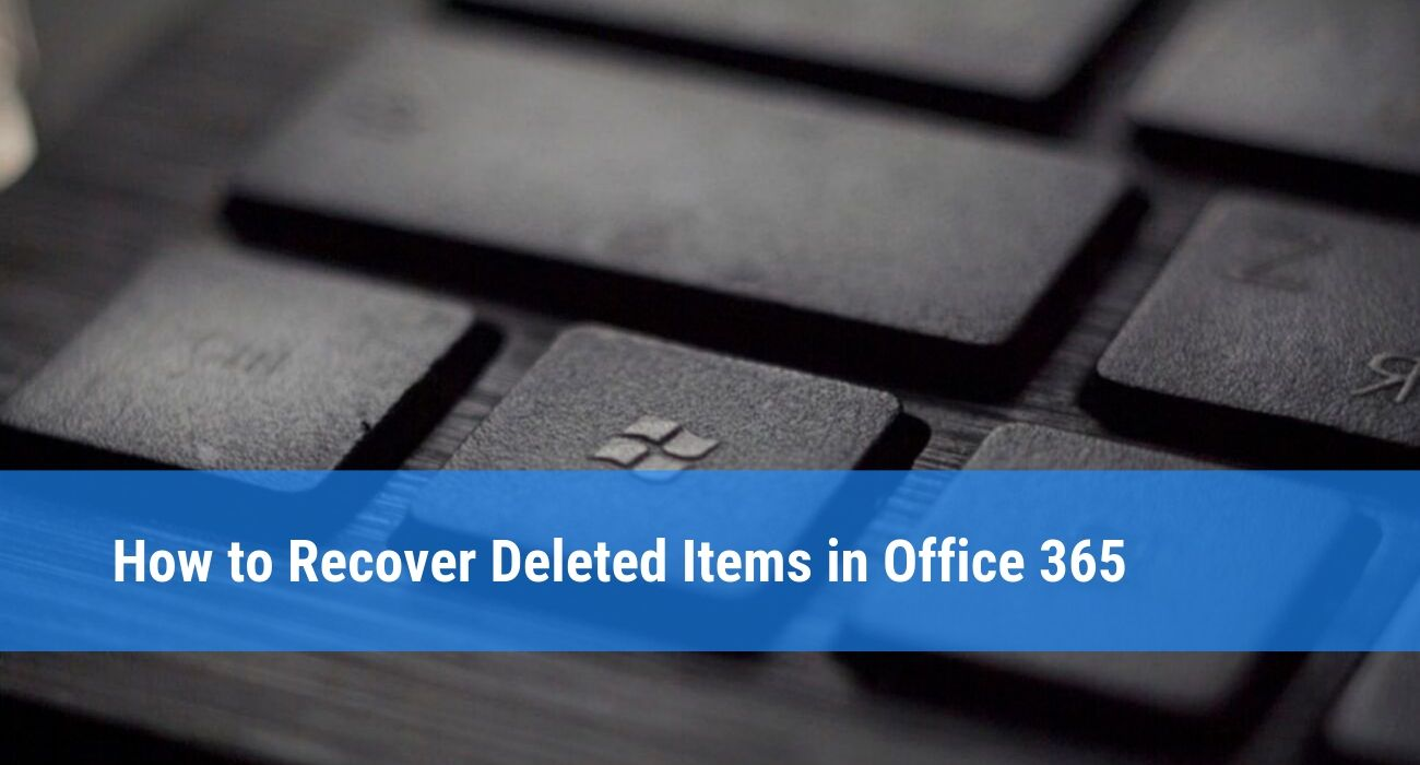 How to restore deleted files in Office 365