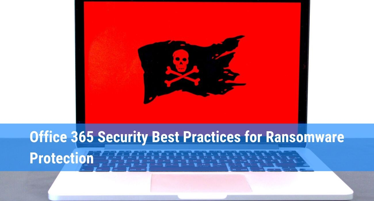Best Security Practices for Ransomware Protection