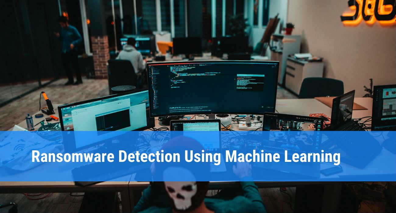 Ransomware Detection Using Machine Learning