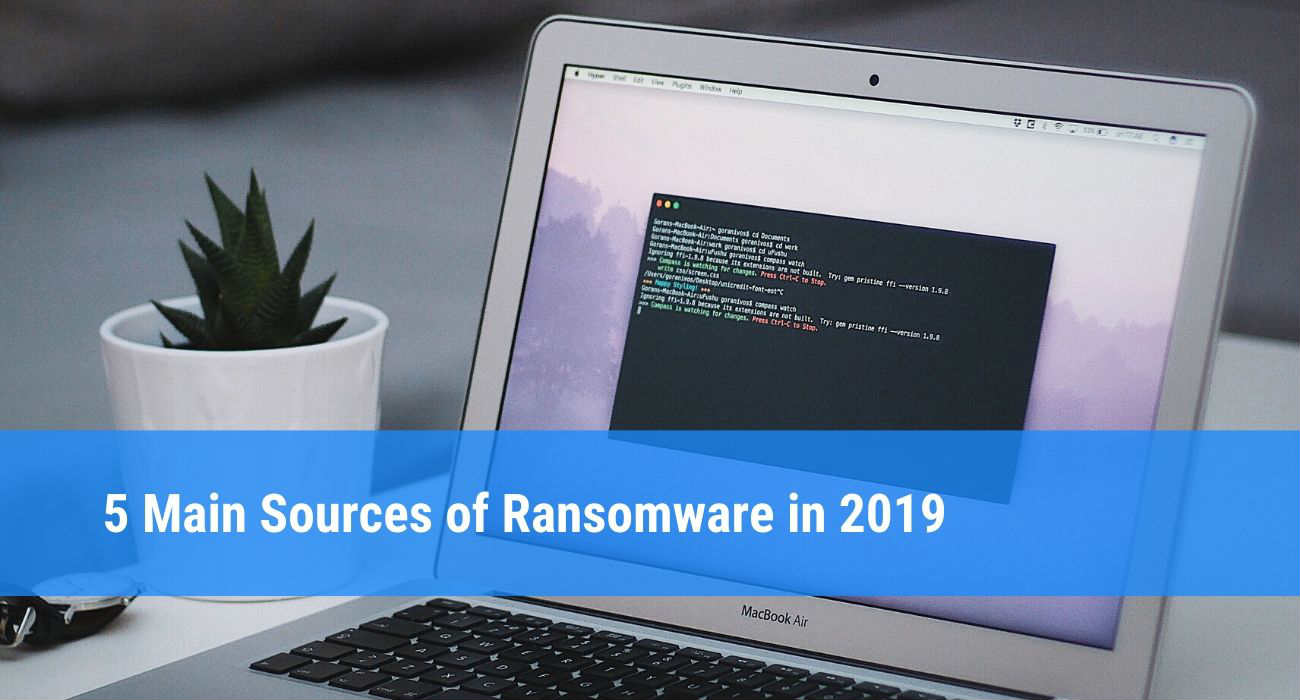 How Do You Get Ransomware in 2019