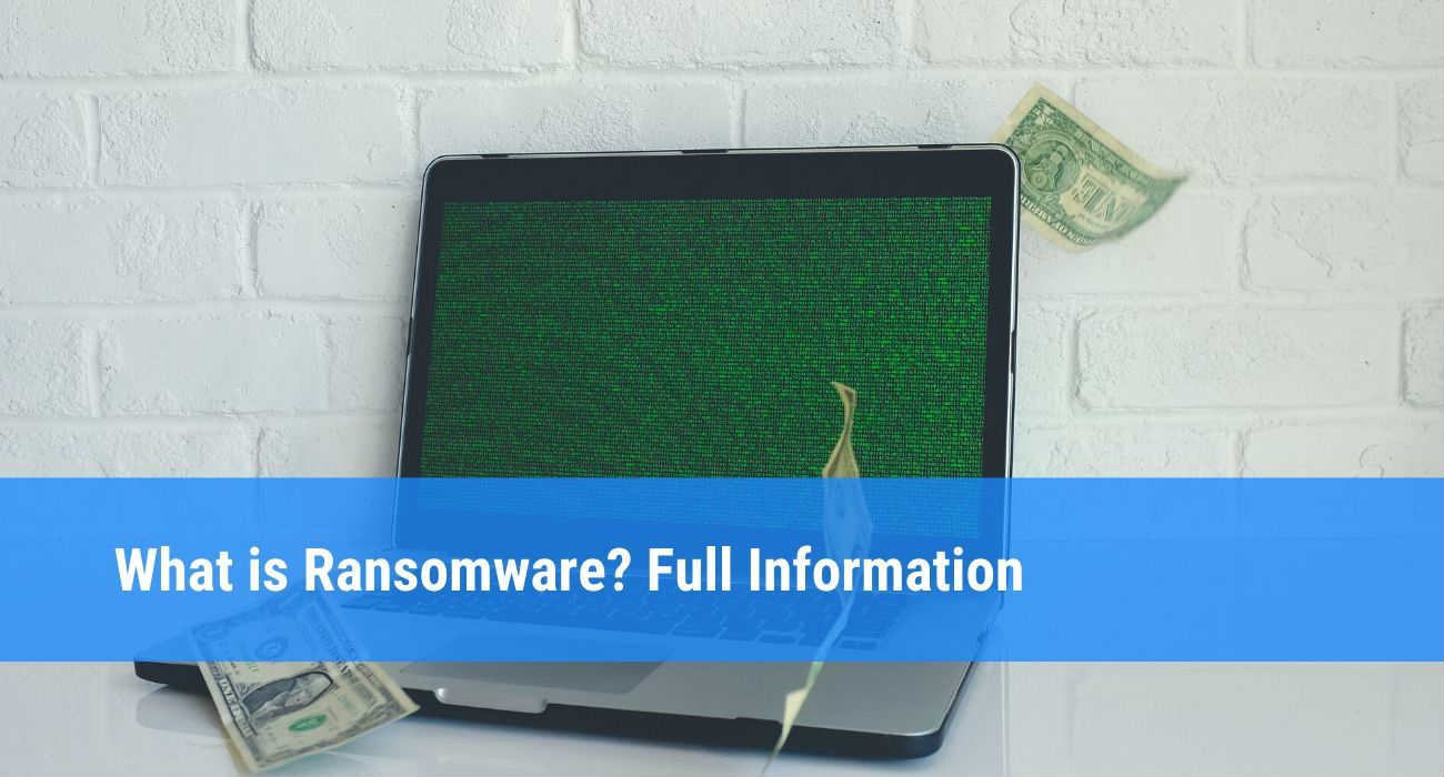 What is Ransomware: Definition