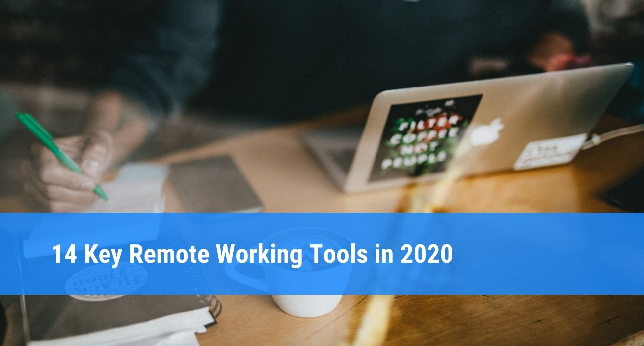 14 remote working tools for remote teams