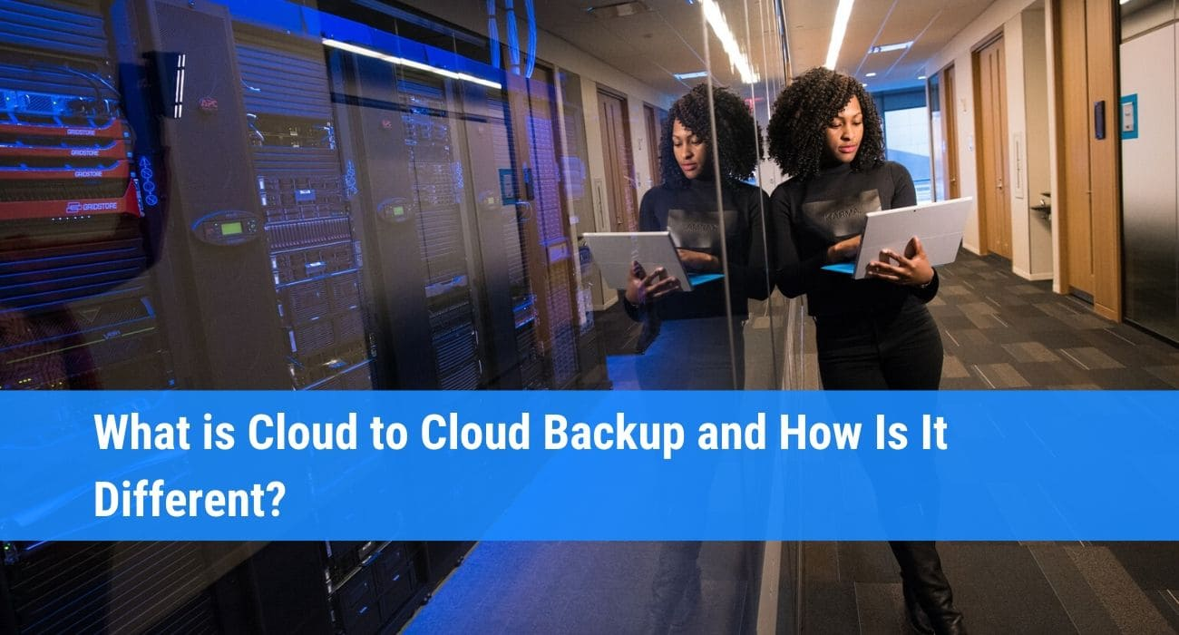 What is Cloud to Cloud Backup