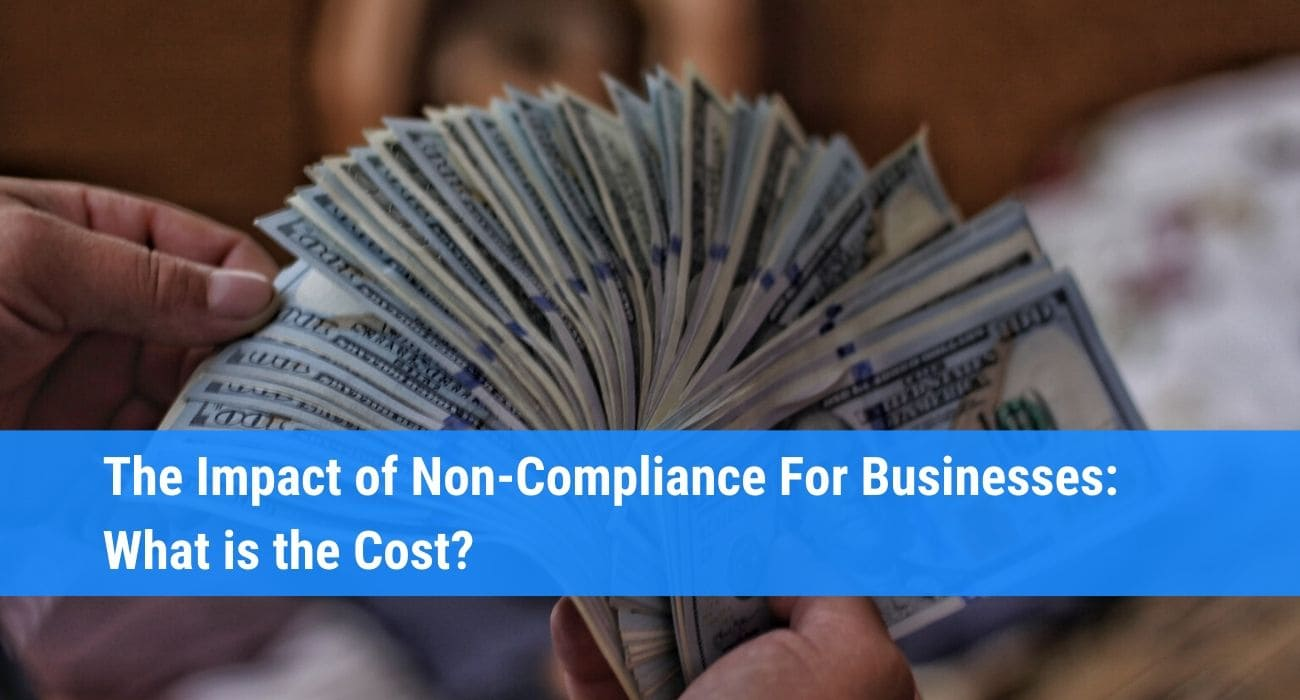 Impact of non compliance: the financial cost for businesses