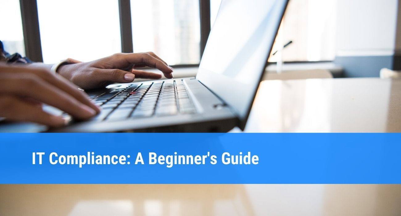 It Compliance Guide for Newbies