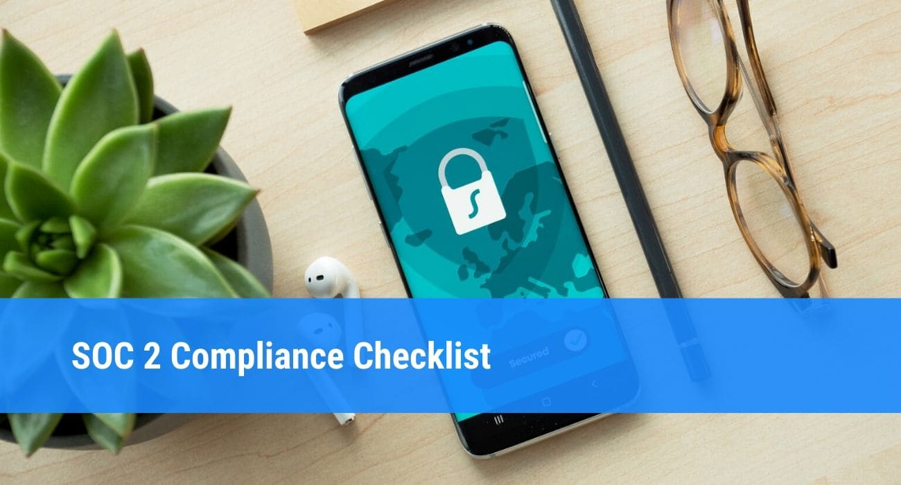SOC 2 compliance checklist and guide