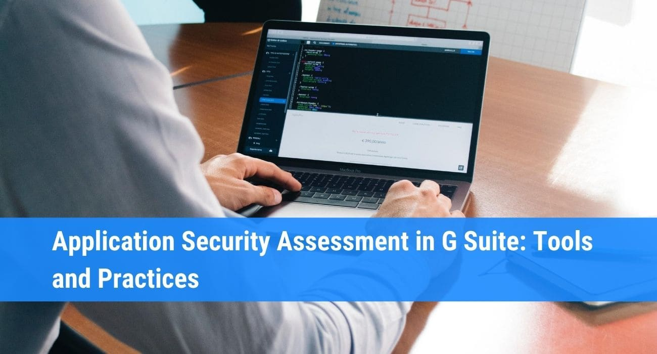 Application security assessment tools for G Suite