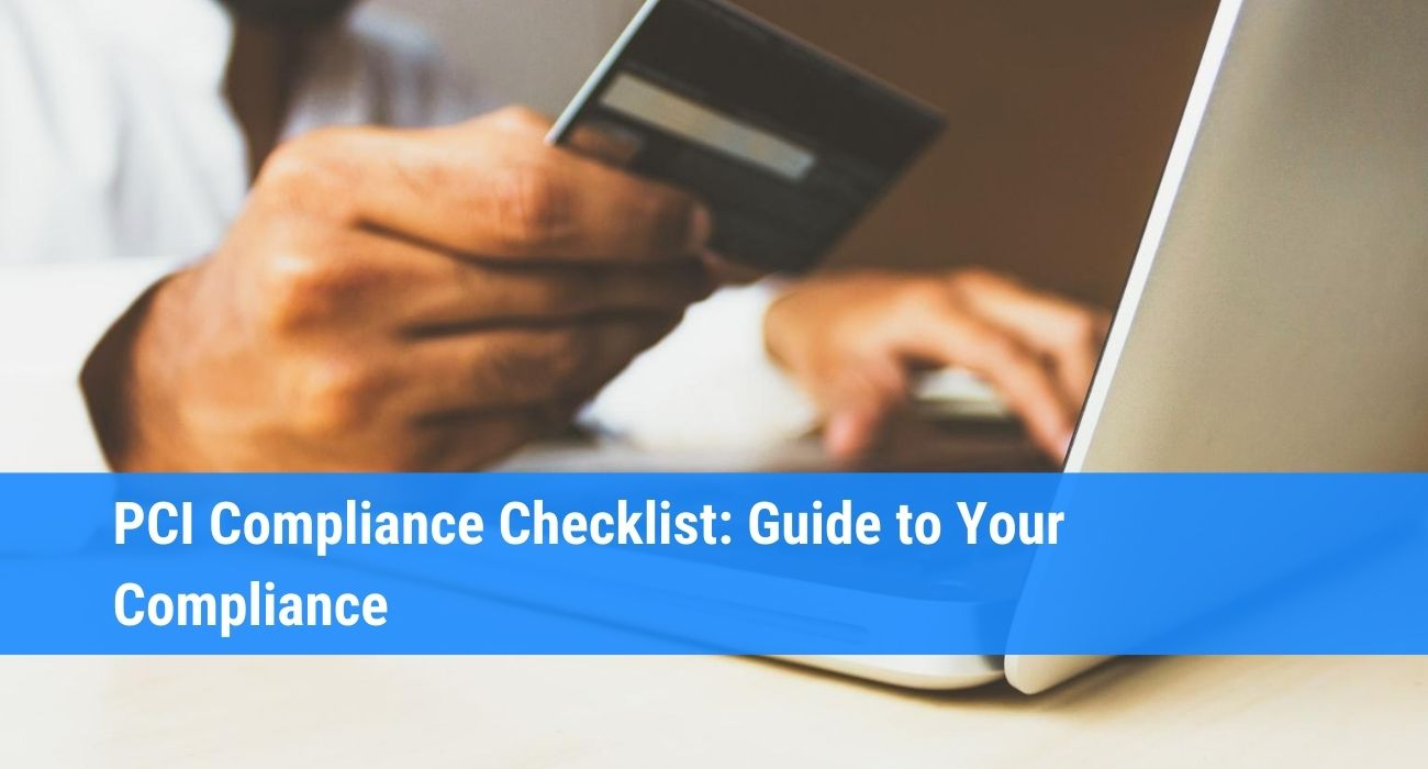 PCI Compliance Checklist and Guide