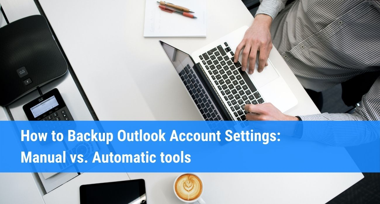 how to backup outlook account settings