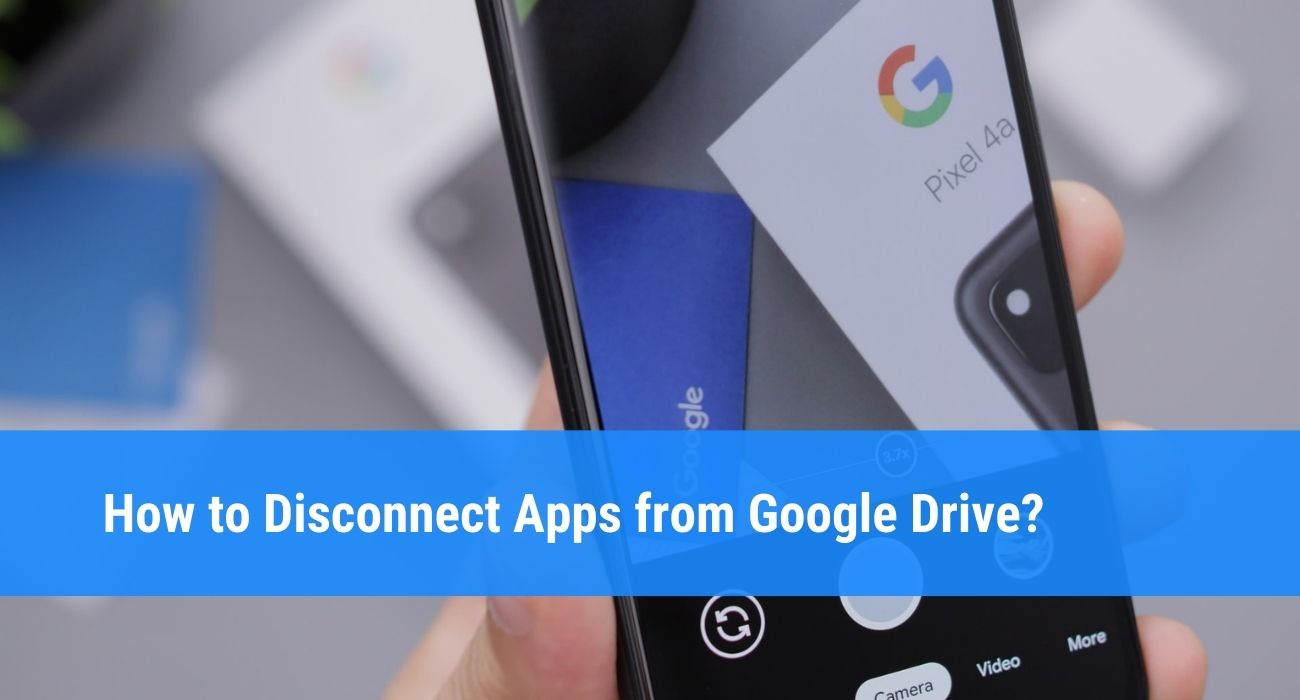 How to disconnect apps from Google Drive
